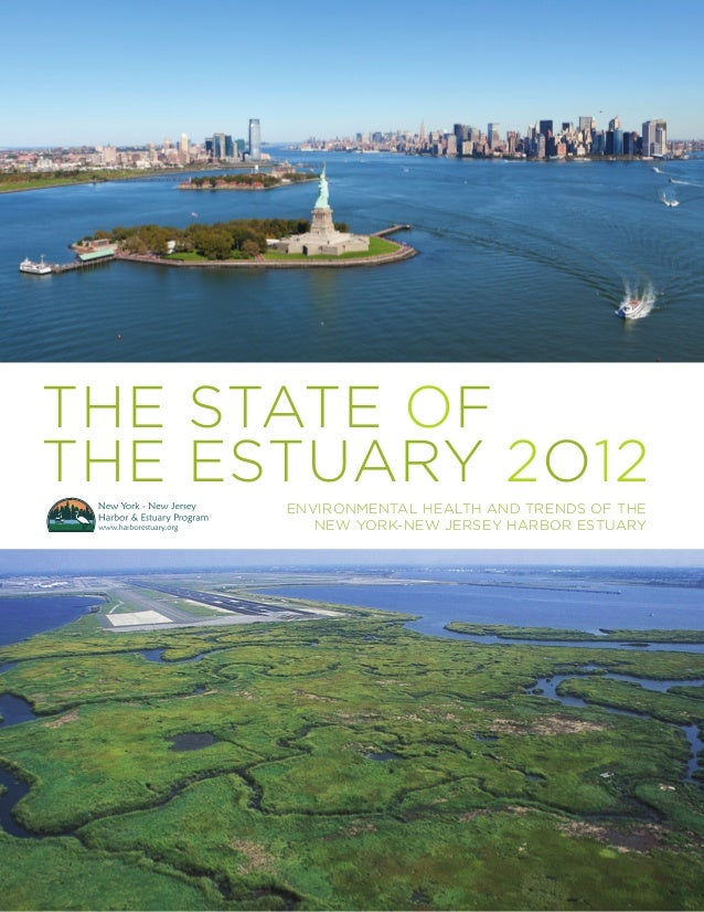 THe STATE of the ESTUARY 2o12 Environmental Health and Trends of the New York-New Jersey Harbor Estuary