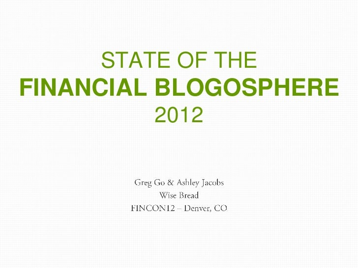STATE OF THEFINANCIAL BLOGOSPHERE         2012