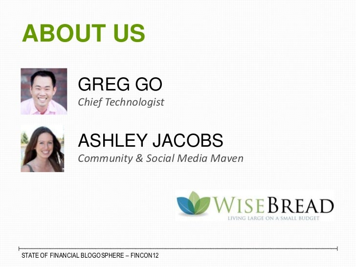 The Official State of the Financial Blogosphere - Gregory Go and Ashley Jacobs Slide 2
