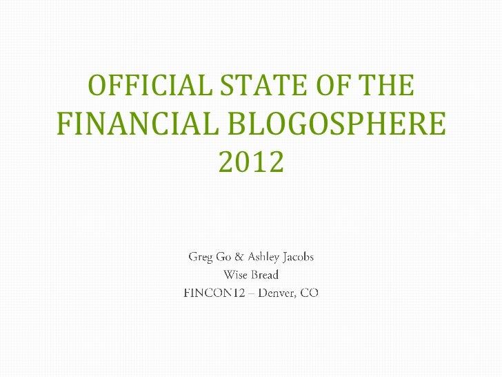 OFFICIAL STATE OF THEFINANCIAL BLOGOSPHERE         2012