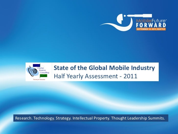 WELCOME                           State of the Global Mobile Industry                                     We are thrilled ...