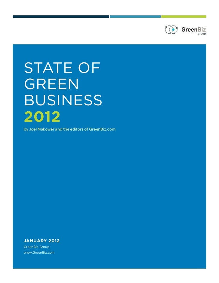 state ofgreenbusiness2012by Joel Makower and the editors of GreenBiz.comJANUARY 2012GreenBiz Groupwww.GreenBiz.com