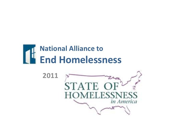 National Alliance to End Homelessness<br />2011 <br />