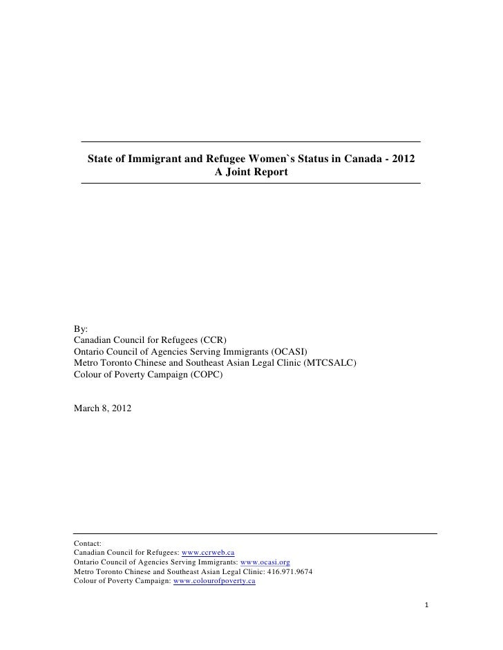 State of Immigrant and Refugee Women`s Status in Canada - 2012                           A Joint ReportBy:Canadian Council...