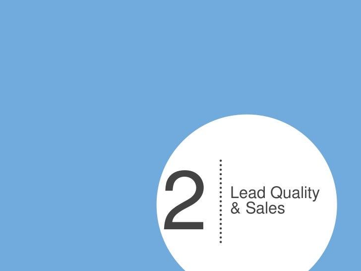 2   Lead Quality    & Sales