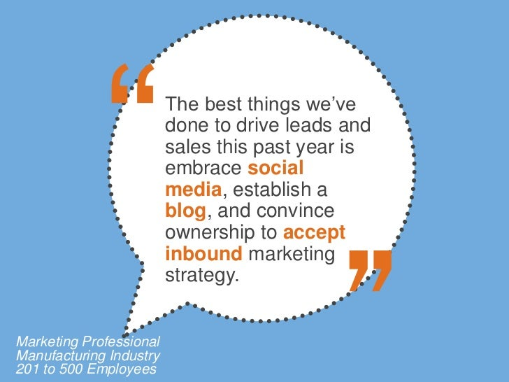 The best things we've                         done to drive leads and                         sales this past year is     ...