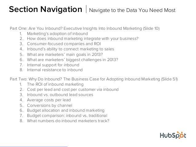 StrangersPart One: Are You Inbound? Executive Insights Into Inbound Marketing (Slide 10)1. Marketing's adoption of inbound...