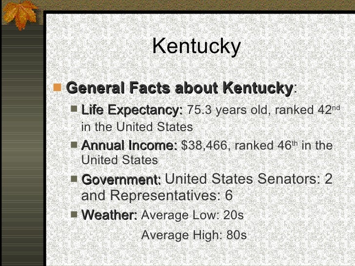 an analysis of the average life expectancy in kentucky Shakespeare lived in florida, edwards was from rural kentucky and clayton was  from detroit  long before their average life expectancy.