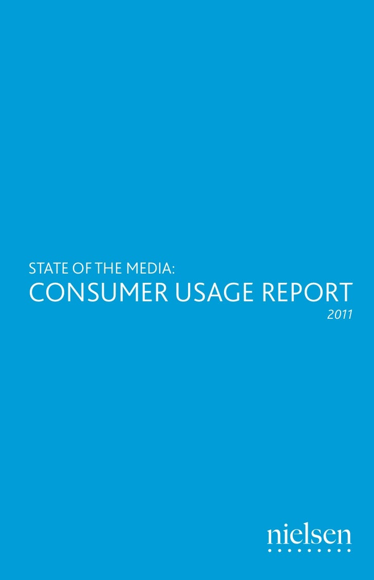STATE OF THE MEDIA:CONSUMER USAGE REPORT                      2011