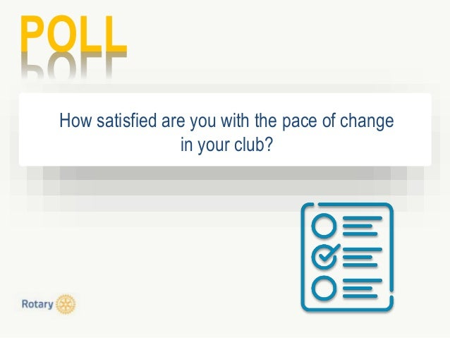 POLL How satisfied are you with the pace of change in your club?