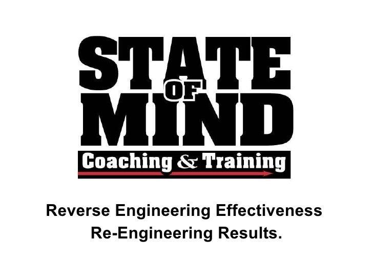 Reverse EngineeringEffectiveness  Re-EngineeringResults.