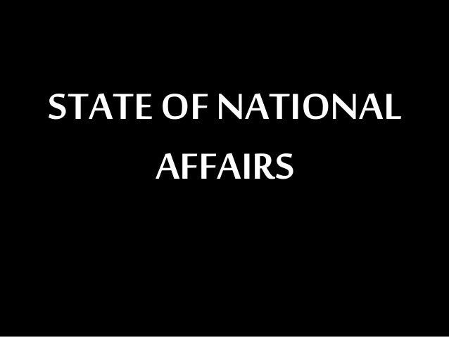STATEOF NATIONALAFFAIRS