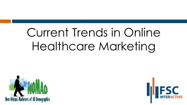 Current Trends in Online Healthcare Marketing