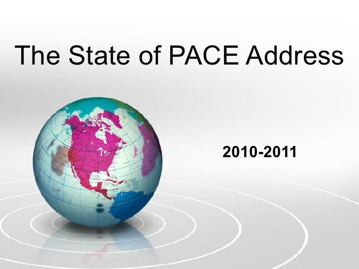 The State of PACE Address 2010-2011