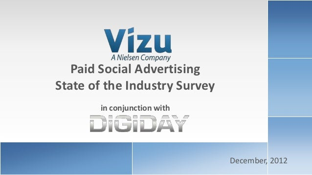 Paid Social Advertising                    State of the Industry Survey                           in conjunction with     ...