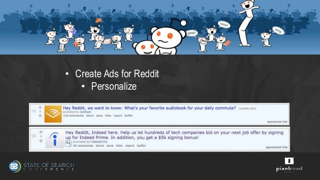 Reddit Ads: Succeeding Where So Many Have Failed - State of Search 20…