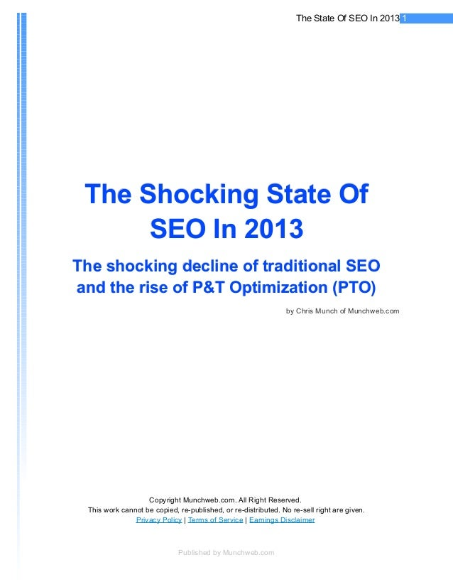 The State Of SEO In 2013 1 The Shocking State Of      SEO In 2013The shocking decline of traditional SEOand the rise of P&...
