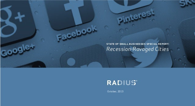 October, 2013 state of small businesses special report: Recession-Ravaged Cities