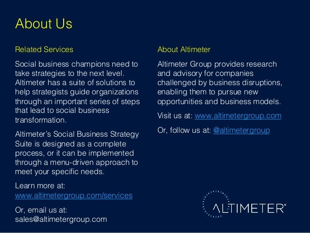 About Us! Related Services!  About Altimeter!  Social business champions need to take strategies to the next level. Altime...