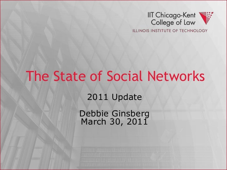 The State of Social Networks<br />2011 UpdateDebbie GinsbergMarch 30, 2011<br />