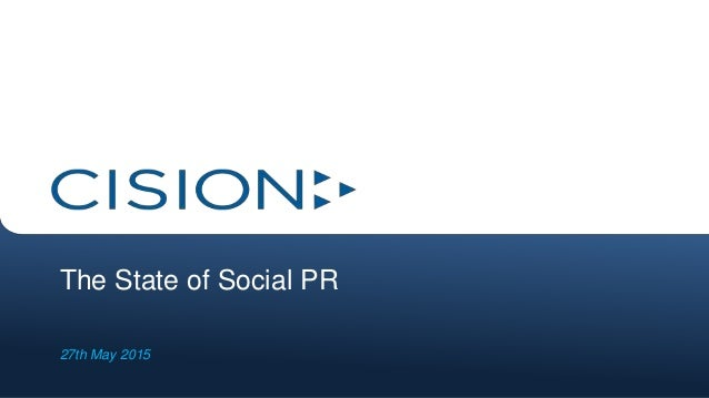 The State of Social PR 27th May 2015