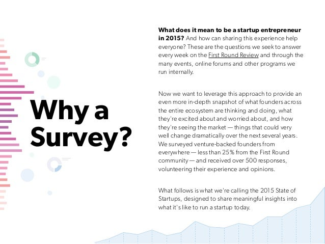 Why a Survey? What does it mean to be a startup entrepreneur in 2015? And how can sharing this experience help everyone? T...