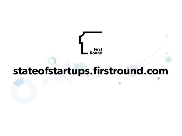stateofstartups.firstround.com
