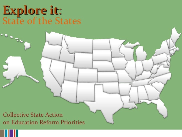 Explore it : State of the States Collective State Action  on Education Reform Priorities