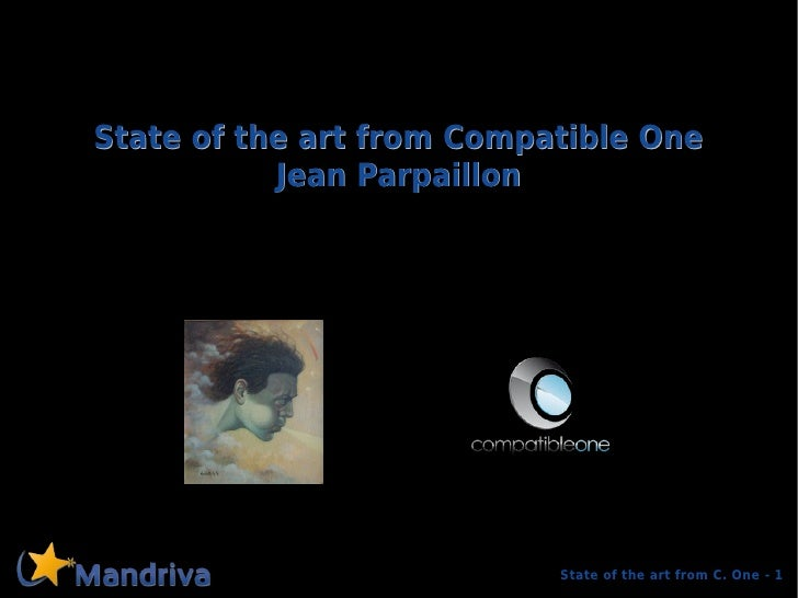 State of the art from Compatible One           Jean Parpaillon                           State of the art from C. One - 1