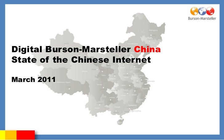 Digital Burson-Marsteller ChinaState of the Chinese InternetMarch 2011