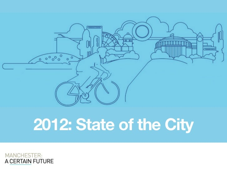 2012: State of the City