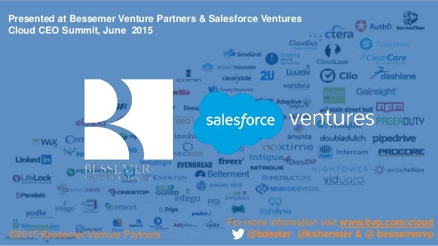 Presented at Bessemer Venture Partners & Salesforce Ventures Cloud CEO Summit, June 2015 For more information visit www.bv...