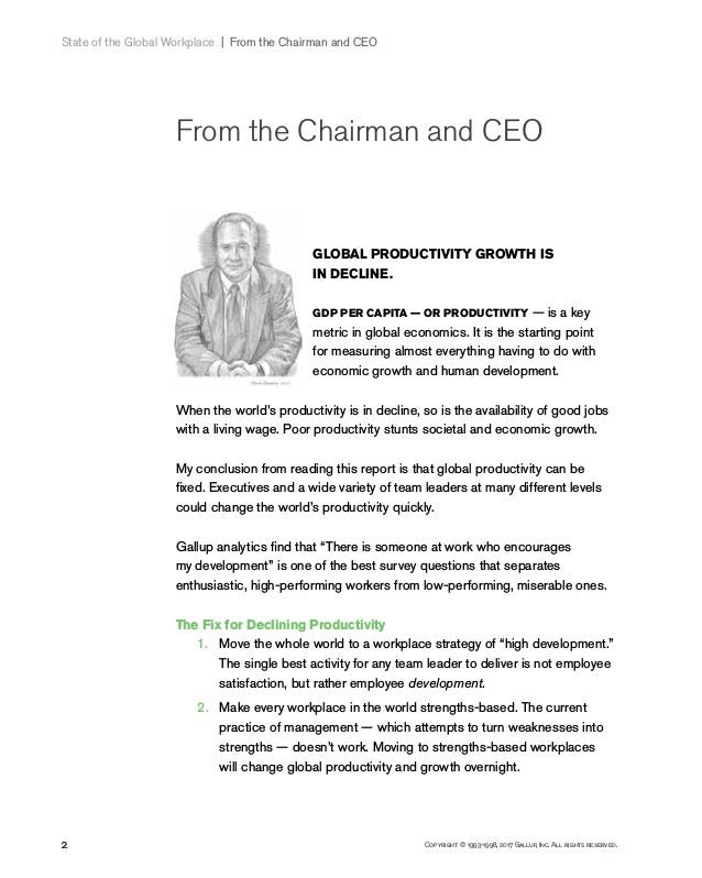 2 Copyright © 1993-1998, 2017 Gallup, Inc. All rights reserved. State of the Global Workplace   From the Chairman and C...