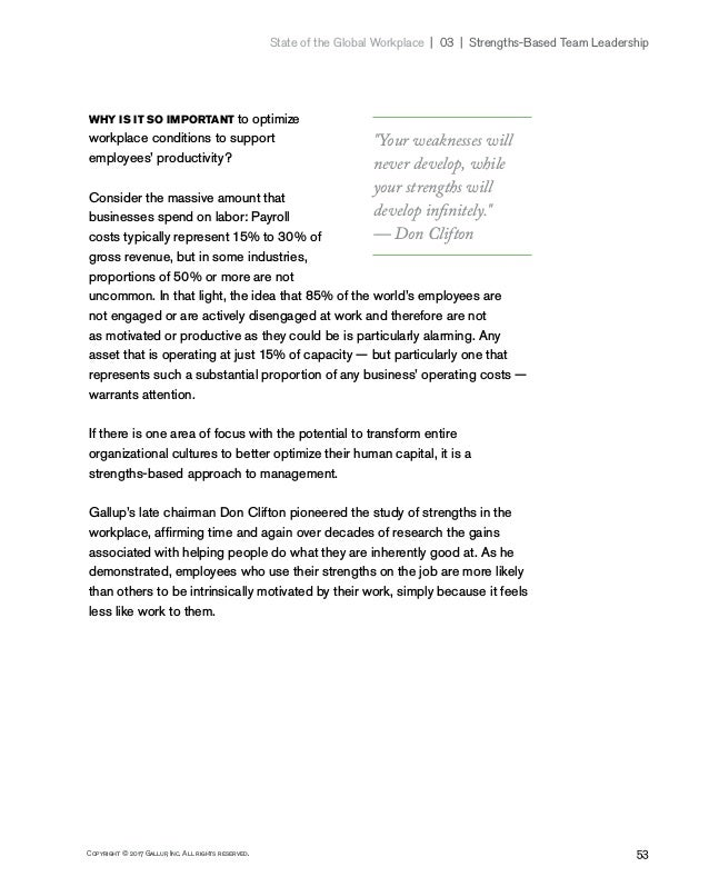 53Copyright © 2017 Gallup, Inc. All rights reserved. State of the Global Workplace 03   Strengths-Based Team Leadershi...