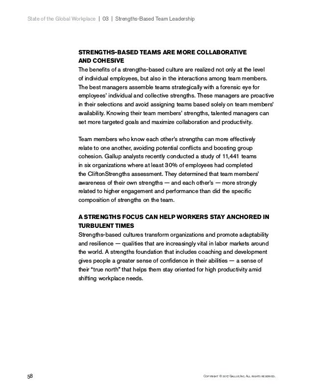 58 Copyright © 2017 Gallup, Inc. All rights reserved. State of the Global Workplace 03   Strengths-Based Team Leadersh...
