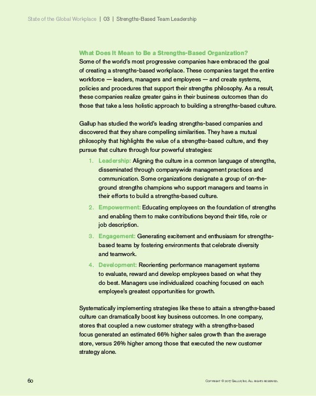 State of the Global Workplace 03   Strengths-Based Team Leadership 60 Copyright © 2017 Gallup, Inc. All rights reserve...