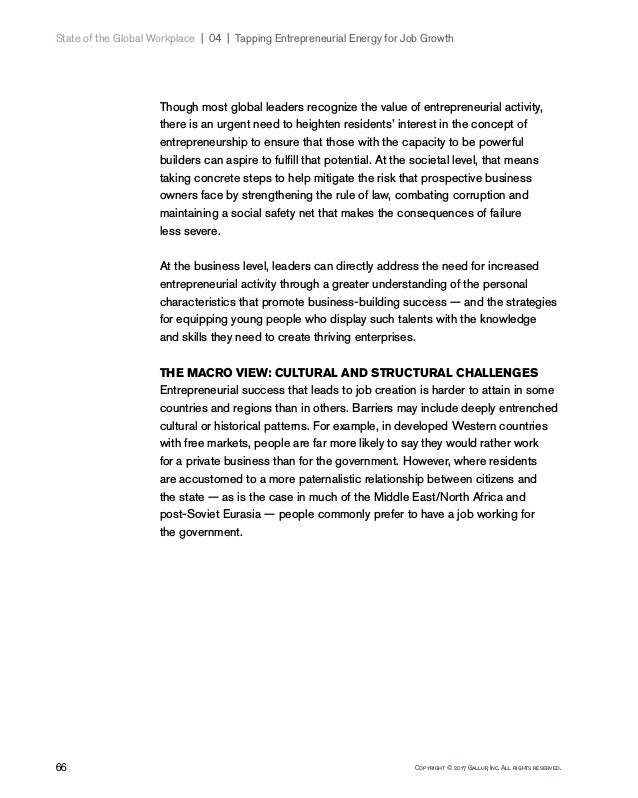 66 Copyright © 2017 Gallup, Inc. All rights reserved. State of the Global Workplace 04   Tapping Entrepreneurial Energ...