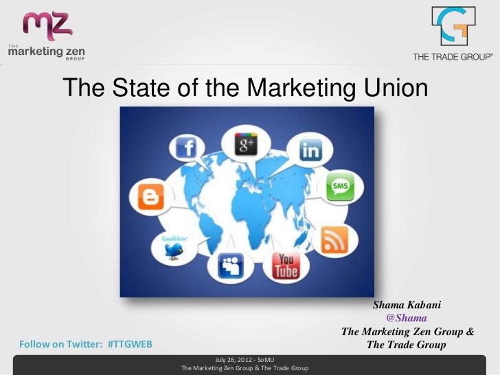 The State of the Marketing Union                                                                              Shama Kabani...