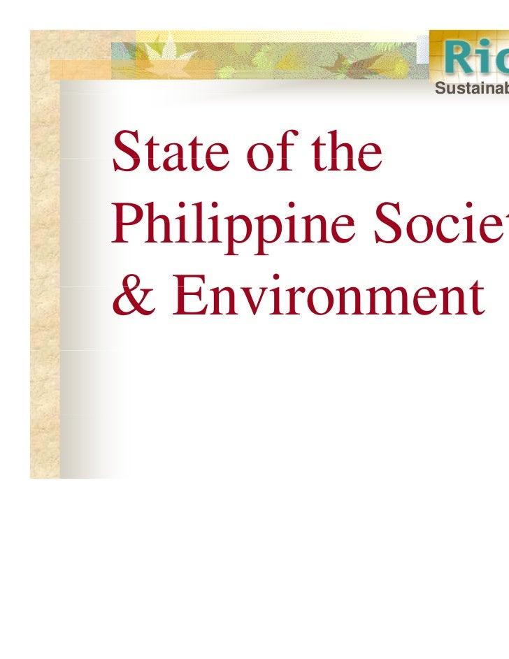 Susta ab ty atc             Sustainability WatchState of thePhilippine Society& Environment  E i         t