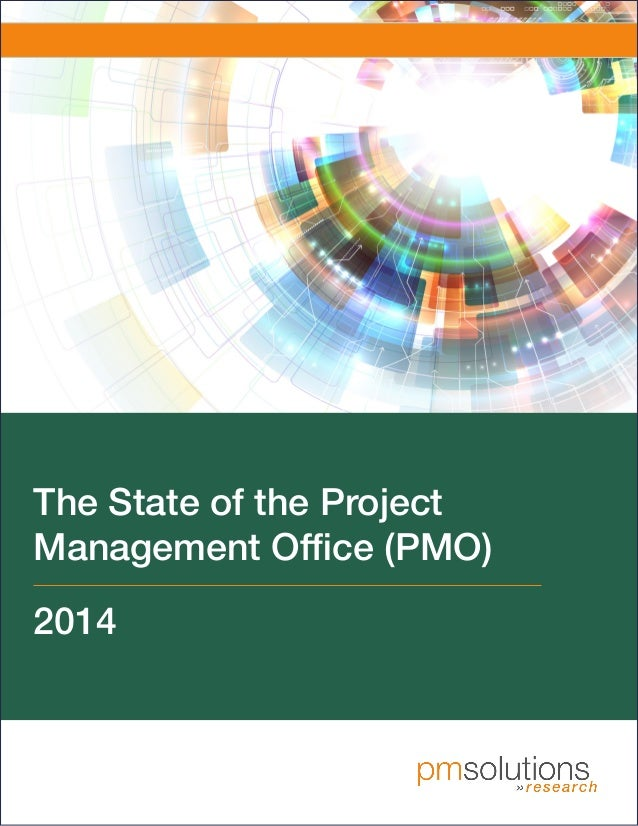 M e d i a P a r t n e r The State of the Project Management Office (PMO) 2014