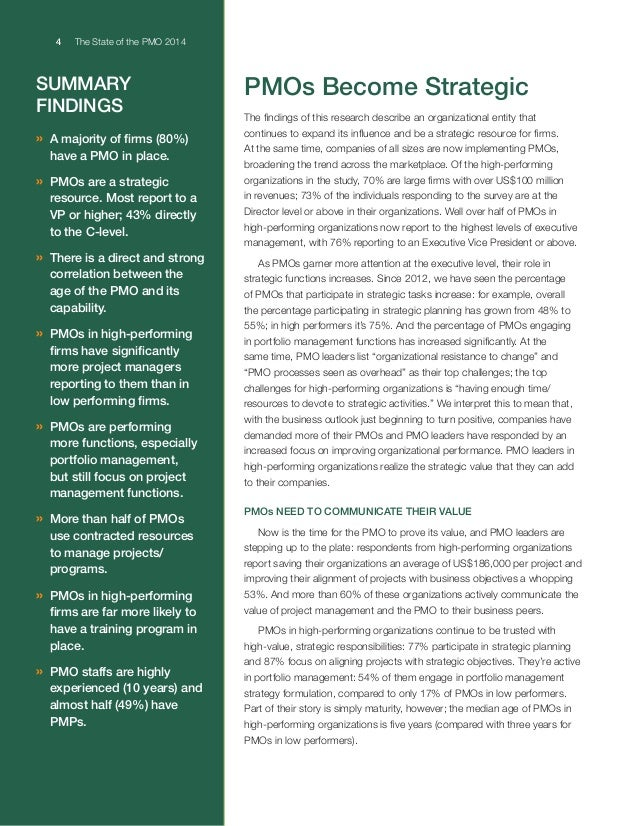4 The State of the PMO 2014 © 2014 Project Management Solutions, Inc. SUMMARY FINDINGS » A majority of firms (80%) have a...