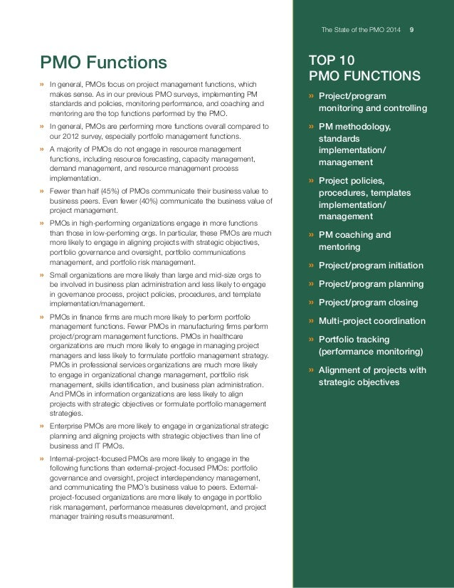 The State of the PMO 2014 9 © 2014 Project Management Solutions, Inc. 1 2 3 TOP 10 PMO FUNCTIONS »Project/program monitor...