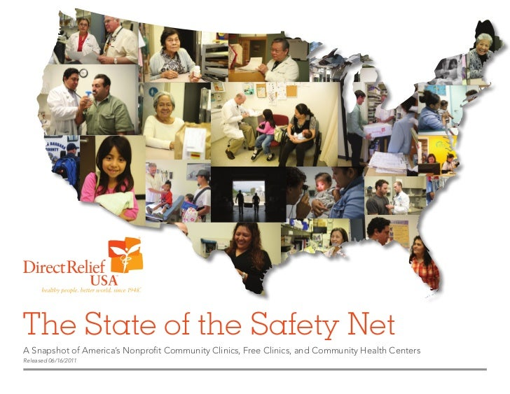 The State of the Safety NetA Snapshot of America's Nonprofit Community Clinics, Free Clinics, and Community Health Centers...