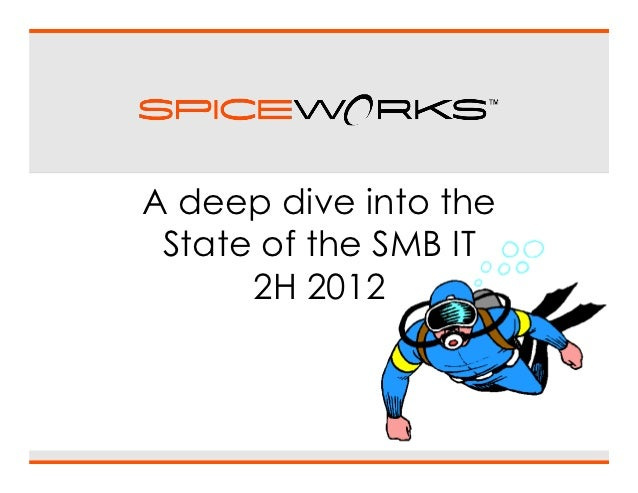 A deep dive into the State of the SMB IT      2H 2012