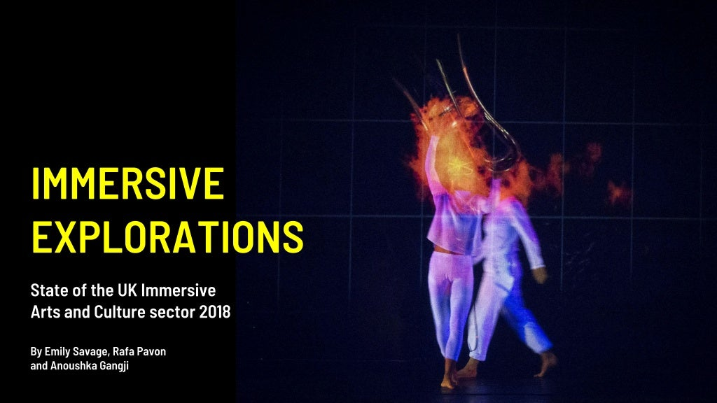 The State of the UK Immersive Arts & Culture Sector 2018
