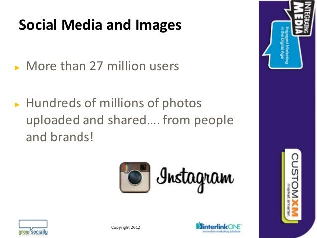Social Media and Images►   More than 27 million users►   Hundreds of millions of photos    uploaded and shared…. from peop...