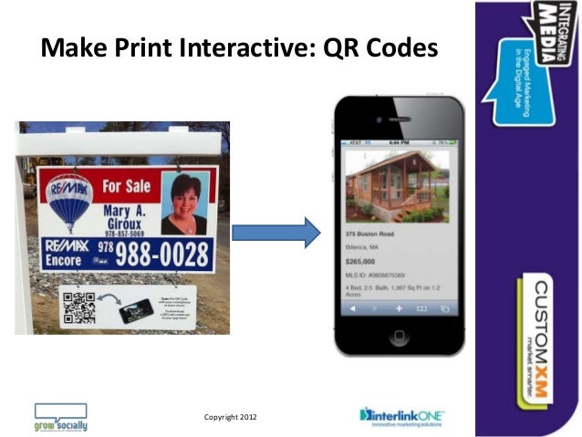 Make Print Interactive: QR Codes                                                                 Questions or Comments?   ...