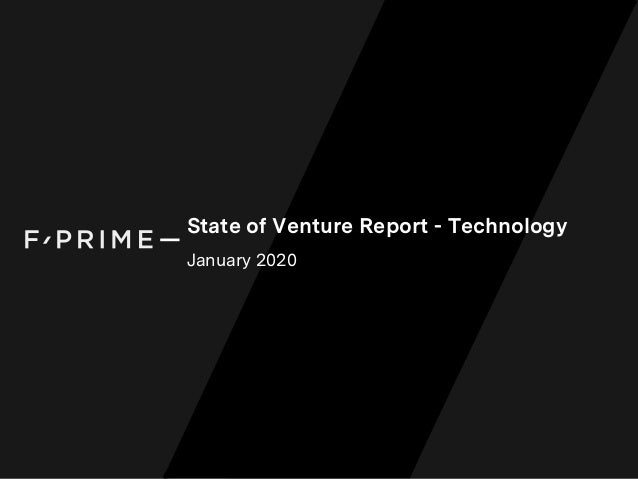 State of Venture Report - Technology January 2020