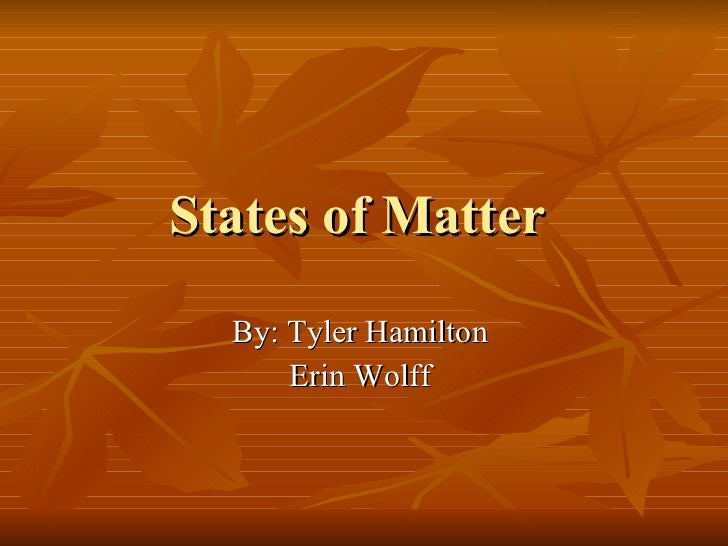 States of matter power point.