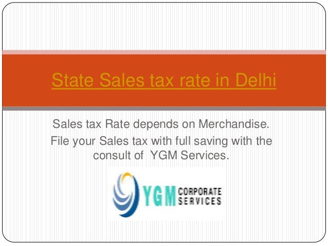 State sales tax rate in delhi